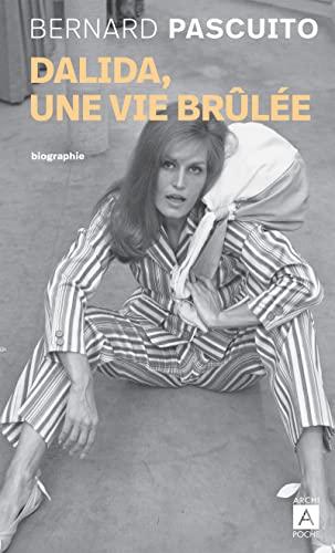 9782352873129: Dalida, une vie brûlée
