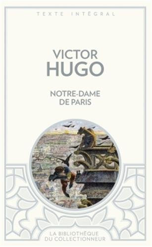 9782352874089: Notre-Dame de Paris (Bibliothèque du collectionneur)