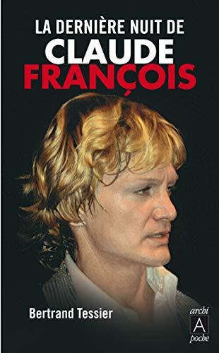 9782352874423: La dernière nuit de Claude François