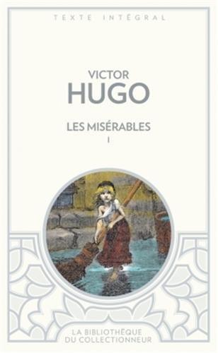 9782352874492: Les misérables (t.1) (Bibliothèque des Classiques)