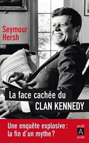9782352874867: La Face Cachee Du Clan Kennedy (French Edition)