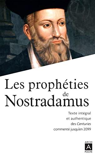 9782352875468: Les prophéties de Nostradamus (Récits, témoignages)