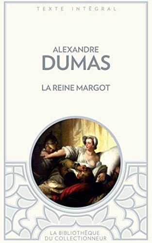 9782352875949: La reine Margot (Bibliothèque des Classiques)