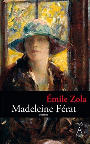 Madeleine Ferat: Émile Zola