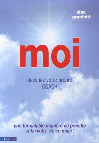 Moi (French Edition) (2352880688) by NINA GRUNFELD
