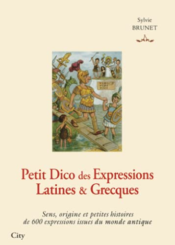 9782352881230: Petit Dico des Expressions Latines et Grecques (French Edition)