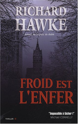 9782352881506: Froid est l'enfer (French Edition)