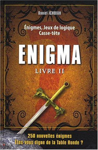 9782352881537: Enigma : Livre II, 250 Enigmes, Jeux de logique, Casse-tête