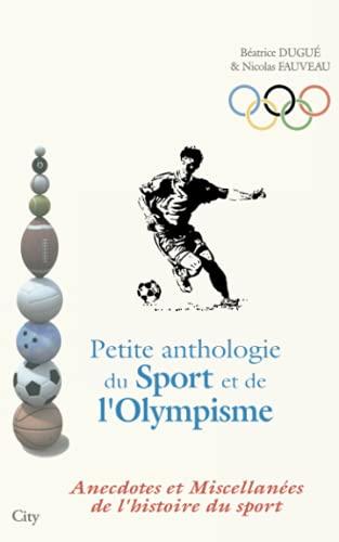 Petite anthologie du Sport et de l'Olympisme: Nicolas Fauveau et