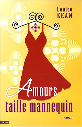 Amours taille Mannequin (French Edition): Louise Kean