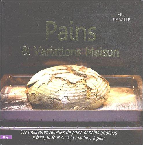 9782352881919: Pain et brioche maison (CITY EDITIONS) (French Edition)