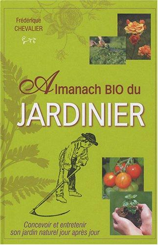 9782352881940: Almanach bio du jardinier (French Edition)