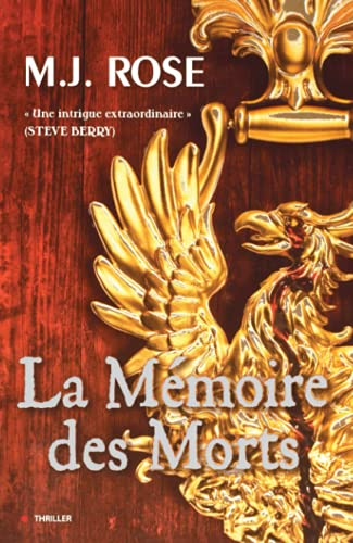 La Mémoire des Morts (French Edition) (235288215X) by M-J Rose