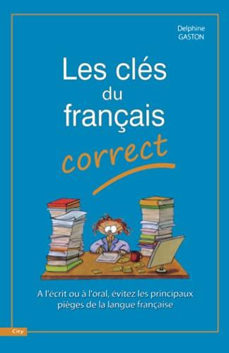 9782352882312: Les Clés du français correct