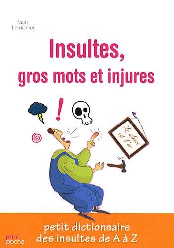9782352882787: Insultes, gros mots et injures