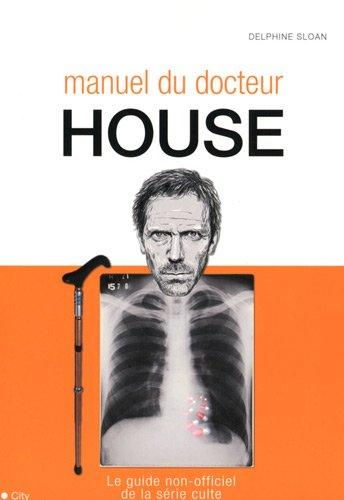 9782352883272: Manuel du docteur House (French Edition)