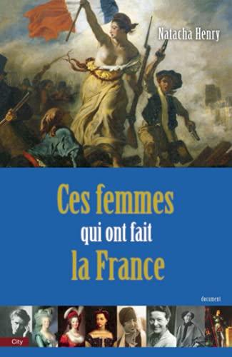 9782352883418: Ces femmes qui ont fait la France