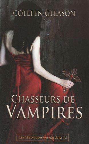 9782352884521: Chasseurs de vampires Chroniques des gardella