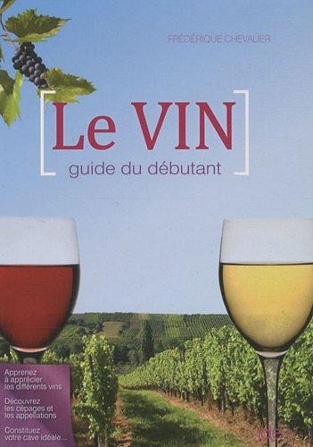 Le vin (French Edition): Chevalier, Fr?d?rique