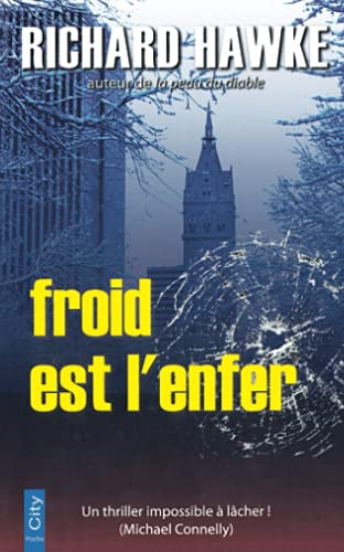 9782352885252: Froid est l'enfer (French Edition)