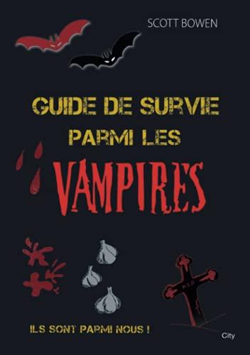 9782352885436: Guide de survie parmi les vampires