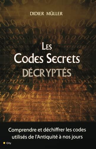 9782352885443: LES CODES SECRETS DECRYPTES