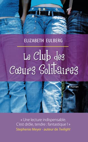 9782352887089: Le Club des Coeurs Solitaires (French Edition)