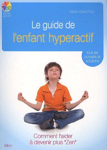 9782352888291: Gérer un enfant hyper actif (CITY IDEO)