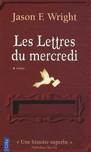 LETTRES DU MERCREDI (LES): WRIGHT JASON F.