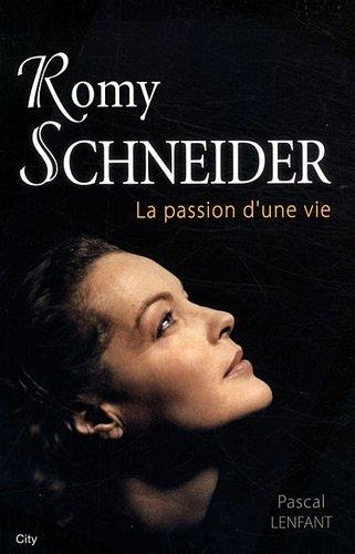 ROMY SCHNEIDER, LA PASSION D'UNE VIE: LENFANT PASCAL