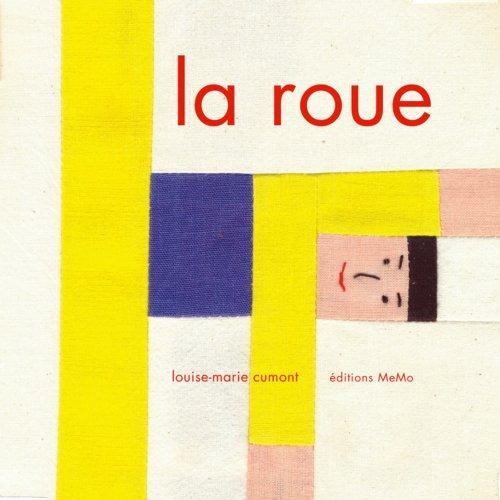 9782352891659: La roue