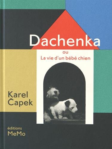9782352892557: Dachenka ou La vie d'un bébé chien