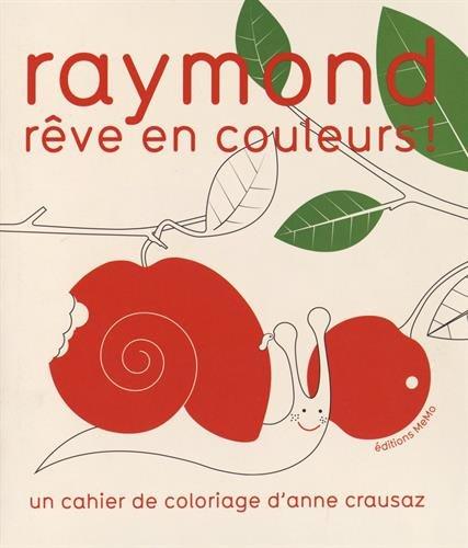 9782352892656: Raymond rêve en couleurs !