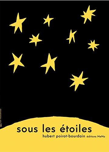 Sous les étoiles: Hubert Poirot-Bourdain