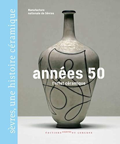 Années 50 : l'effet céramique: Manufacture Nationale Sèvres;