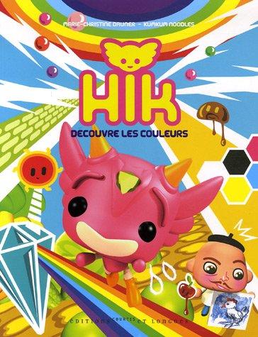 9782352900085: Hik decouvre les couleurs (French Edition)
