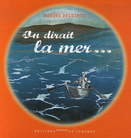 9782352900184: On dirait la mer... (French Edition)