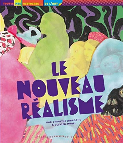 9782352900214: Le Nouveau Realisme (French Edition)