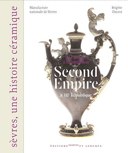 Second Empire et IIIe République (French Edition): Brigitte Ducrot