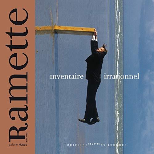 Philippe Ramette : inventaire irrationnel: Philippe Ramette; Christian