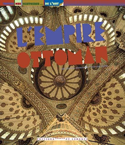 9782352900474: L'empire ottoman (French Edition)