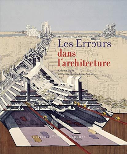 Les erreurs dans l'architecture: Antoine Vigne