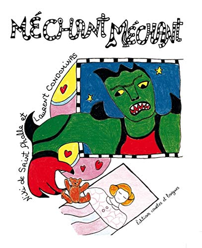 Méchant méchant: Niki De Saint Phalle, Laurent Condominas