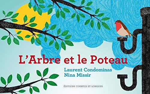 9782352901365: L'Arbre et le Poteau
