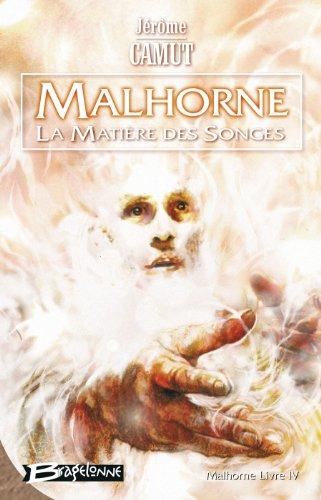 9782352940043: Malhorne, tome 4 : La Matière des songes