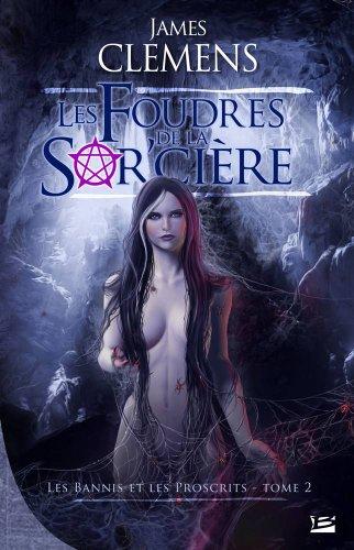 9782352940265: Les Bannis et les Proscrits, tome 2 : Les Foudres de la Sor'cière