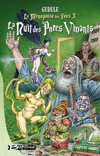 9782352940456: La Ménopause des Fées, Tome 3 (French Edition)
