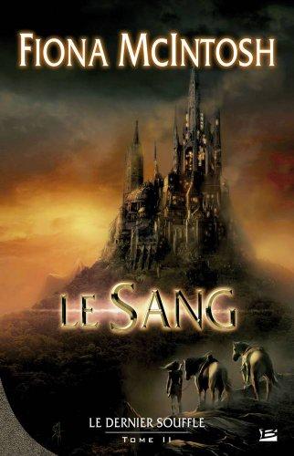 9782352940562: Le Dernier Souffle, tome 2 : Le Sang