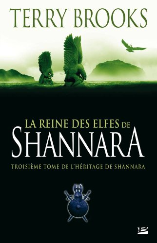 9782352940678: L'Héritage de Shannara, Tome 3 : La Reine des elfes de Shannara
