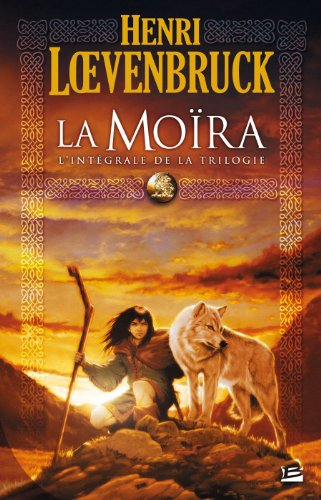 9782352940739: Les Int�grales Bragelonne - La Mo�ra